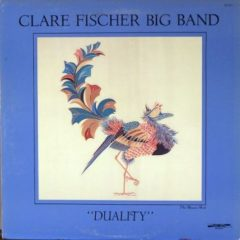 Clare Fischer Big Band ‎– Duality
