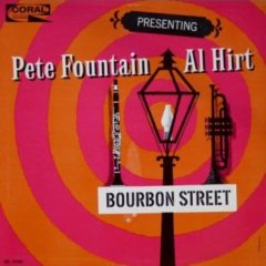 Pete Fountain, Al Hirt ‎– Presenting Pete Fountain With Al Hirt - Bourbon Street