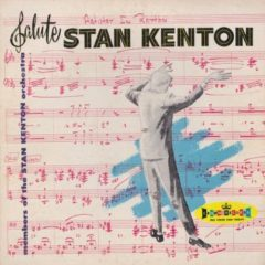 Members Of The Stan Kenton Orchestra ‎– Members Of The Stan Kenton Orchestra Salute Stan Kenton (Artistry In Rhythm)