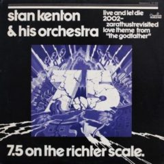 Stan Kenton & His Orchestra ‎– 7.5 On The Richter Scale