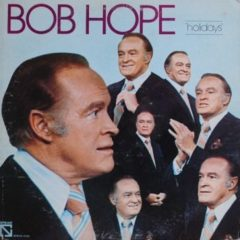 Bob Hope ‎– Holidays