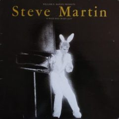 Steve Martin ‎– A Wild And Crazy Guy