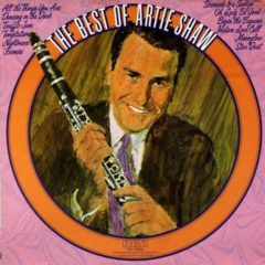 Artie Shaw And His Orchestra ‎– The Best Of Artie Shaw