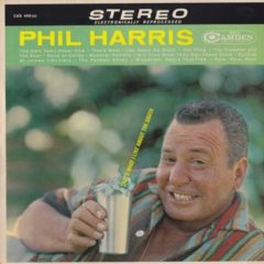 Phil Harris ‎– That's What I Like About The South