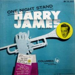 Harry James And His Orchestra ‎– One Night Stand