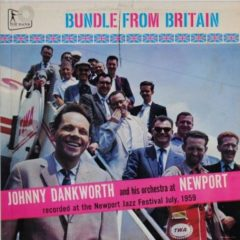 Johnny Dankworth & His Orchestra ‎– Bundle From Britain