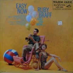 Ruby Braff And His Men ‎– Easy Now