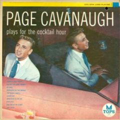 Page Cavanaugh ‎– Plays For The Cocktail Hour