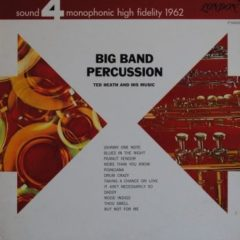 Ted Heath And His Music ‎– Big Band Percussion