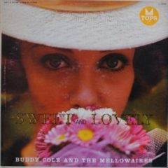 Buddy Cole And Mellowaires ‎– Sweet And Lovely