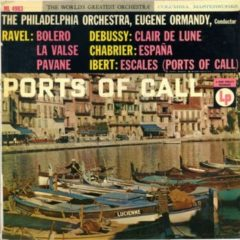 Philadelphia Orchestra, Eugene Ormandy ‎– Ports Of Call