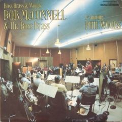 Rob McConnell & The Boss Brass Featuring Phil Woods ‎– Boss Brass & Woods