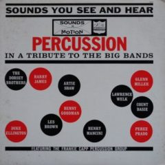 Frankie Capp Percussion Group‎ – Percussion In A Tribute To The Big Bands