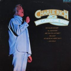 Charlie Rich ‎– She Called Me Baby