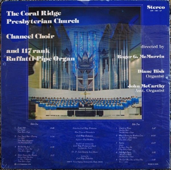 Roger G.McMurrin, Diane Bish, John McCarthy – Coral Ridge Presbyterian Church