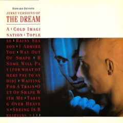 Howard Devoto ‎– Jerky Versions Of The Dream