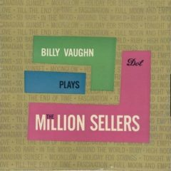 Billy Vaughn ‎– Billy Vaughn Plays The Million Sellers