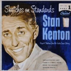 Stan Kenton ‎– Sketches On Standards (Part 1) 7""