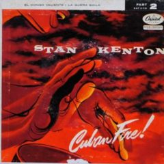 Stan Kenton ‎– Cuban Fire! (Part 2) 7""
