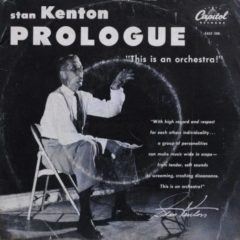 Stan Kenton ‎– Prologue (This Is An Orchestra!) 7""