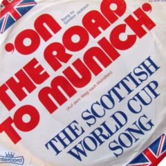 Gordon Jackson - The Scottish World Cup Song 7""