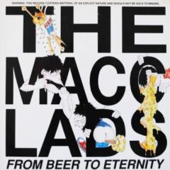 Macc Lads ‎– From Beer To Eternity