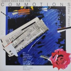 Lloyd Cole & The Commotions ‎– Easy Pieces