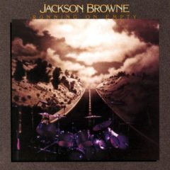Jackson Browne ‎- Running On Empty