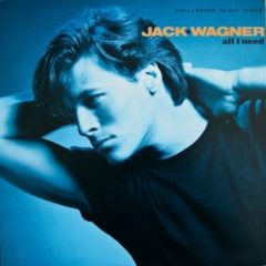 Jack Wagner ‎– All I Need