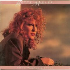 Bette Midler ‎– Some People's Lives