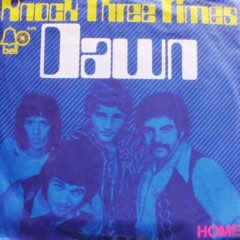 Dawn - Knock Three Times / Home 7""