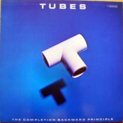 Tubes ‎– The Completion Backward Principle
