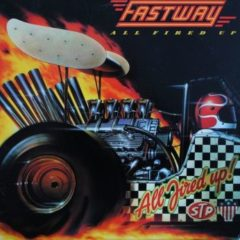 Fastway ‎– All Fired Up!