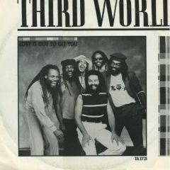 Third World ‎– Love Is Out To Get You (Promo)