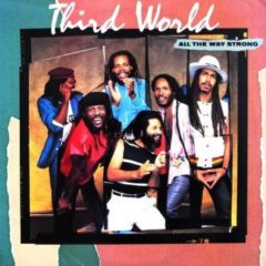 Third World ‎– All The Way Strong