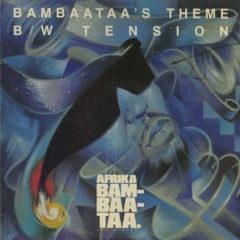 Afrika Bambaataa & Family ‎– Bambaataa's Theme / Tension
