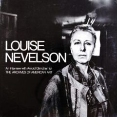 Louise Nevelson ‎– An Interview With Arnold Glimcher