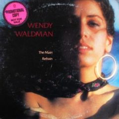 Wendy Waldman ‎– The Main Refrain