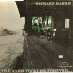 Richard Harris ‎– The Yard Went On Forever...