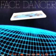 Face Dancer ‎– This World