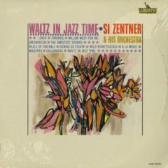 Si Zentner And His Orchestra ‎– Waltz In Jazz Time