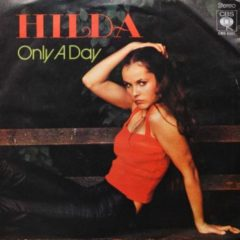 Hilda ‎– Only A Day 7""