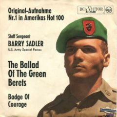 Staff Sergeant Barry Sadler ‎– The Ballad Of The Green Berets 7""