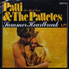 Patti & The Patettes ‎– Summer Heartbreak 7""