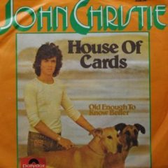 John Christie ‎– House Of Cards 7""