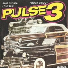 Pulse 3 ‎– Ring The Bell / Love Trip 7""