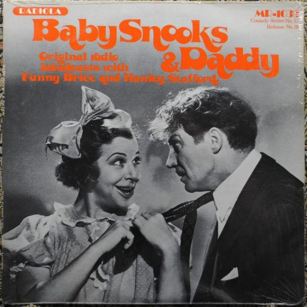 Fanny Brice, Hanley Stafford ‎– Baby Snooks & Daddy