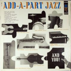 Milton Delugg And The All-Stars ‎– Add-A-Part Jazz