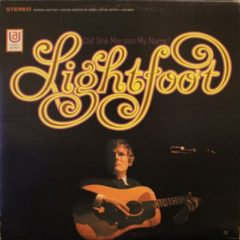 Gordon Lightfoot ‎– Did She Mention My Name