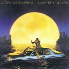 Jackson Browne ‎– Lawyers In Love